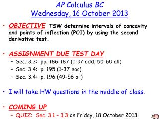 AP  Calculus  BC Wednesday , 16 October  2013