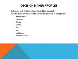Decision Maker Profiles