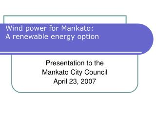 Wind power for Mankato:  A renewable energy option