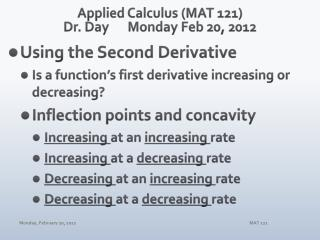 Applied Calculus (MAT 121) Dr. Day 	Monday Feb 20,  2012