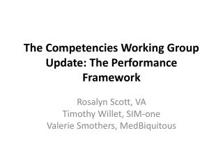 The Competencies Working Group Update: The Performance Framework