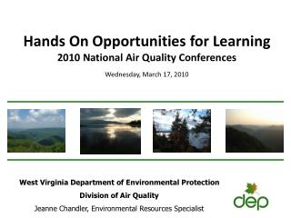 West Virginia Department of Environmental Protection Division of Air Quality