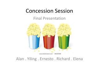 Concession Session
