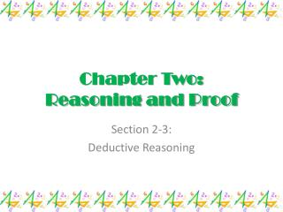 Chapter Two: Reasoning and Proof
