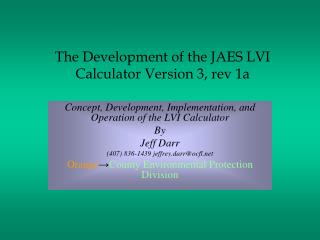 The Development of the JAES LVI Calculator Version 3, rev 1a
