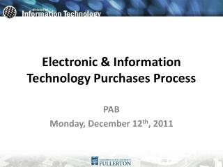 Electronic & Information  T echnology Purchases Process
