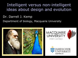Intelligent versus non-intelligent ideas about design and evolution