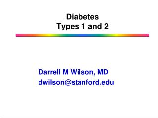 Diabetes Types 1 and 2