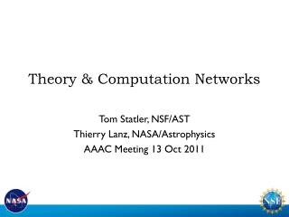 Theory & Computation Networks
