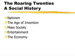 The Roaring Twenties A Social History