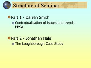 Structure of Seminar
