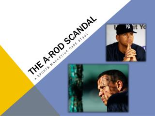 The A-Rod Scandal