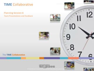 TIME Collaborative Planning Session 6