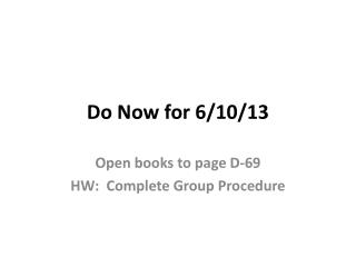 Do Now for  6/10/13