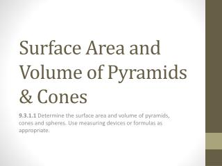 Surface Area and Volume of Pyramids & Cones