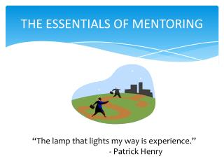 THE ESSENTIALS OF MENTORING