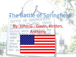 The Battle of Springfield