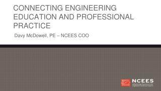 Connecting engineering education and professional practice