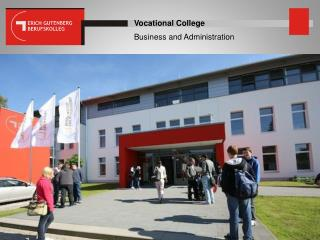 Vocational College Business  and  Administration