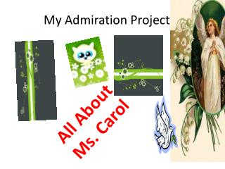 My Admiration Project
