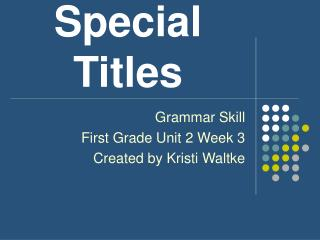 Special  Titles