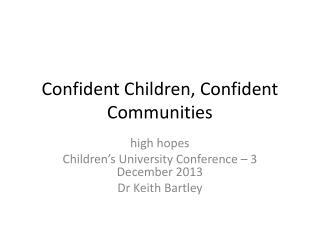 Confident Children, Confident Communities