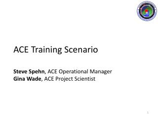 ACE Training Scenario