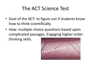 The ACT Science Test