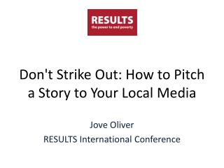 Don't Strike Out: How to Pitch a Story to Your Local  Media