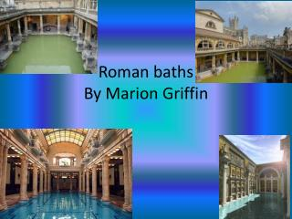 Roman baths By Marion Griffin