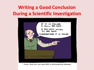 Writing a Good Conclusion During a Scientific Investigation