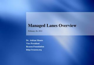 Managed Lanes Overview