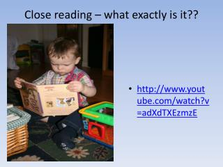 Close reading – what exactly is it??