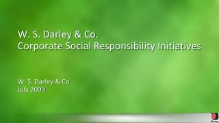 W. S. Darley & Co.  Corporate Social Responsibility Initiatives