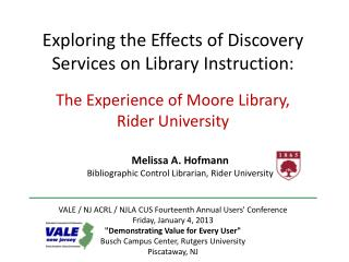 Exploring the Effects of Discovery Services on Library  Instruction: