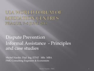UIA World forum of mediation centres Prague, 7–8 June 2013