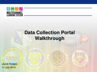 Data Collection Portal Walkthrough