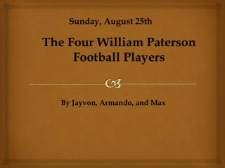 Sunday, August 25th