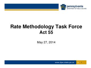 Rate Methodology Task Force Act 55 May 27, 2014