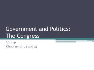 Government and Politics: The Congress