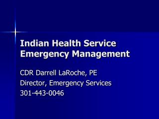 Indian Health Service  Emergency Management