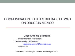 Communication  policies during the war  on  drugs in Mexico