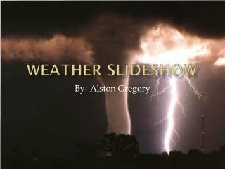 Weather Slideshow
