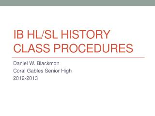 IB HL/SL History Class procedures