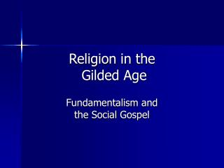 Religion in the  Gilded Age