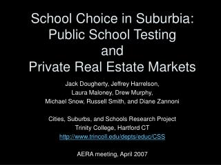 School Choice in Suburbia: