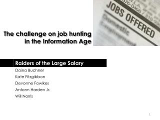 The challenge on job hunting in the Information Age