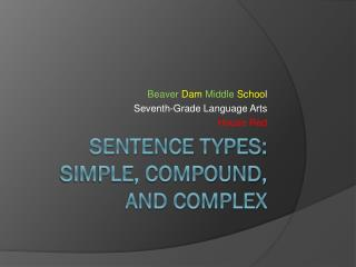 Sentence types: Simple, compound, and complex