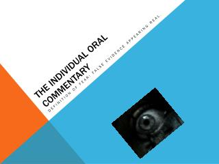 The Individual oral commentary