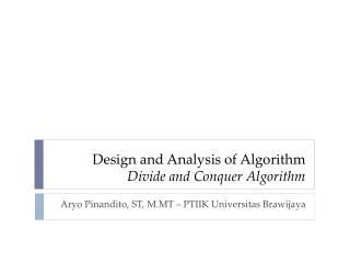 Design and Analysis of Algorithm Divide and Conquer Algorithm